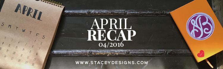 April Recap 2016 Featured Image