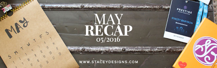 May Recap Featured Image