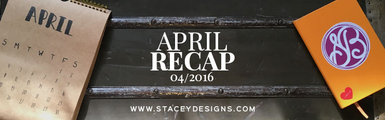 April Recap 2016 Featured Image